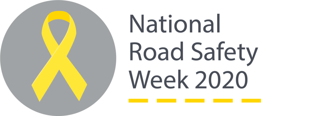 National Road Safety Week 2020